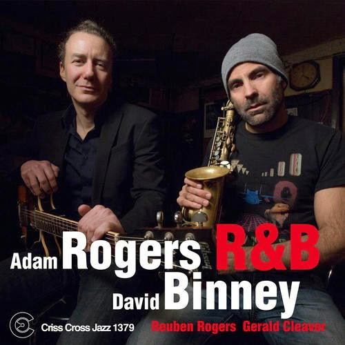Adam Rogers and David Binney RNB