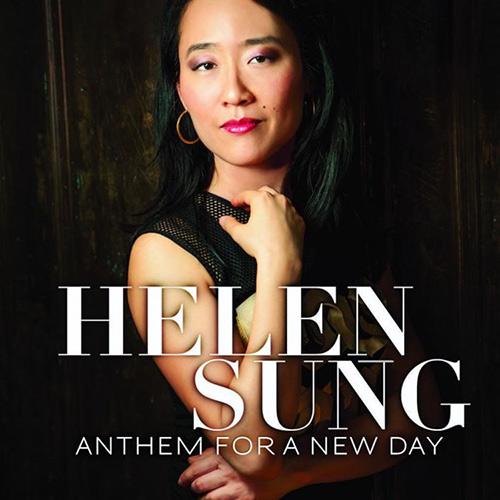 Helen Sung - Anthem For A New Day
